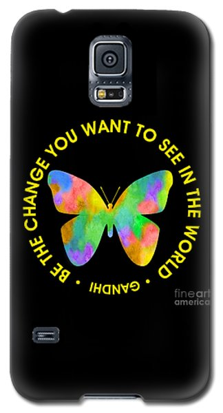Be The Change - Butterfly In Circle Galaxy S5 Case