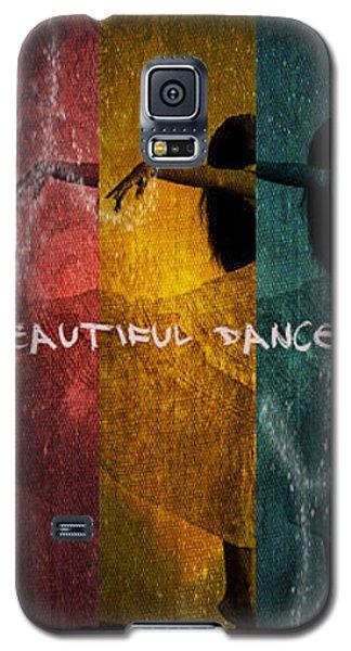 Galaxy S5 Case featuring the digital art Beautiful Dancer by Absinthe Art By Michelle LeAnn Scott