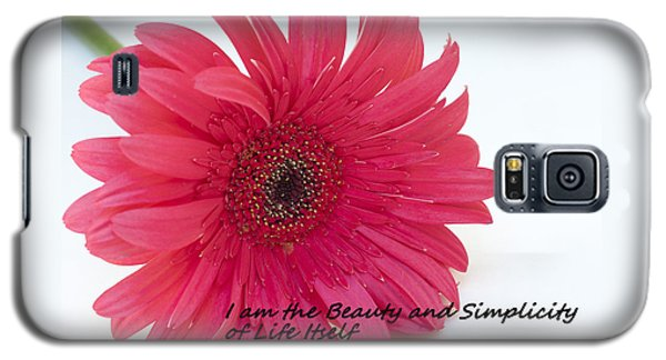 Galaxy S5 Case featuring the photograph Beauty And Simplicity by Patrice Zinck