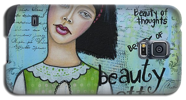 Beauty Matters Most - Inspirational Mixed Media Folk Art Galaxy S5 Case