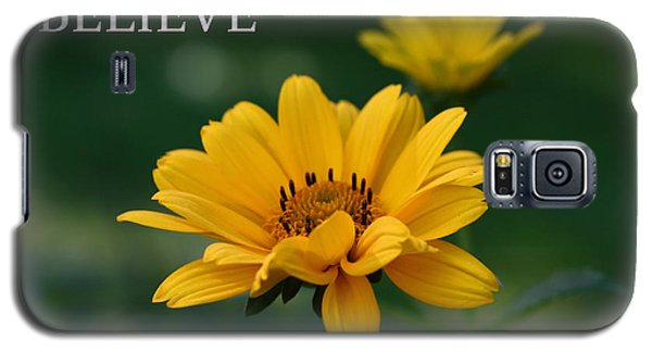 Believe Galaxy S5 Case by Denyse Duhaime