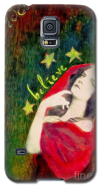 Galaxy S5 Case featuring the mixed media Believe by Desiree Paquette