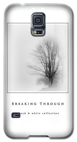 Breaking Through  Black And White Collection Galaxy S5 Case