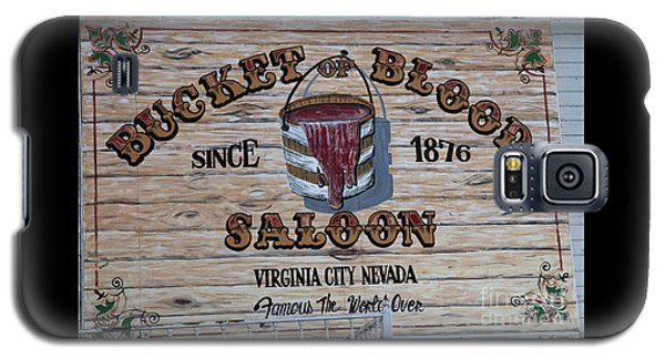 Bucket Of Blood Saloon 1876 Galaxy S5 Case