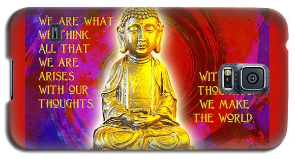 Buddha's Thoughts 2 Galaxy S5 Case by Ginny Gaura