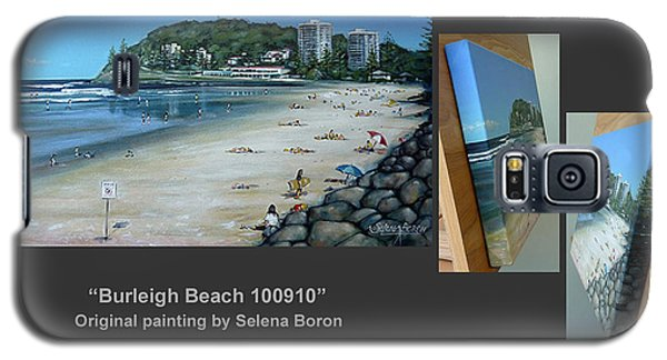 Galaxy S5 Case featuring the painting Burleigh Beach 100910 Comp by Selena Boron