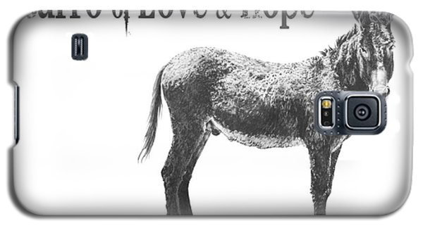 Burro Of Love And Hope Galaxy S5 Case
