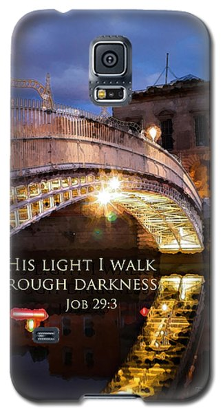 By His Light I Walk Galaxy S5 Case