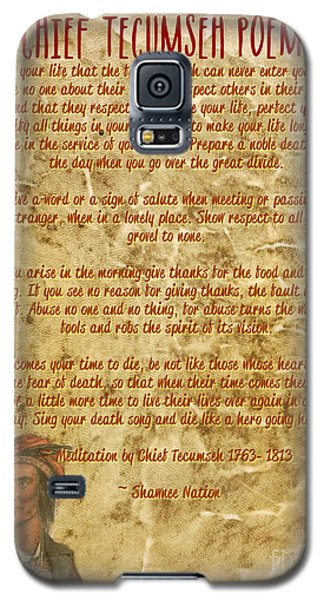 Chief Tecumseh Poem - Live Your Life Galaxy S5 Case