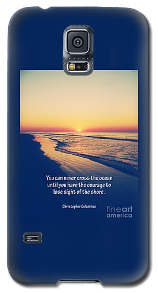 Christopher Columbus Quote Galaxy S5 Case by Phil Perkins