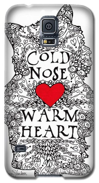 Galaxy S5 Case featuring the drawing Cold Nose Warm Heart by Melissa Sherbon