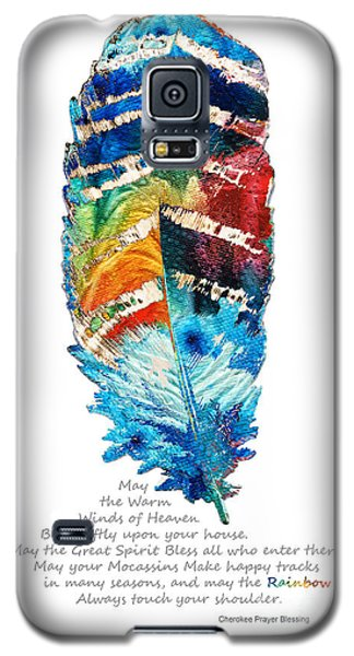 Colorful Feather Art - Cherokee Blessing - By Sharon Cummings Galaxy S5 Case