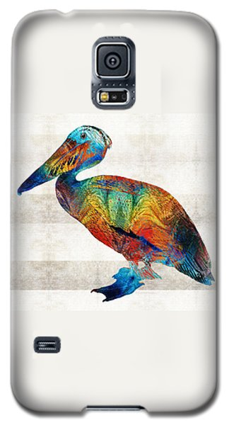 Colorful Pelican Art By Sharon Cummings Galaxy S5 Case by Sharon Cummings