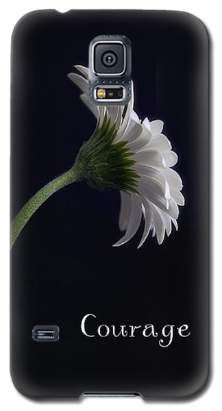 Galaxy S5 Case featuring the photograph Courage by Kim Andelkovic
