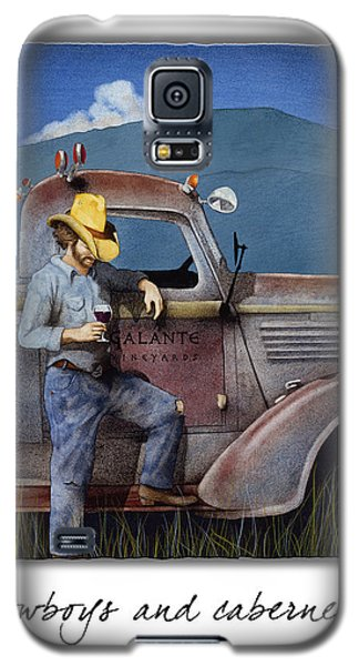 Cowboys And Cabernet... Galaxy S5 Case