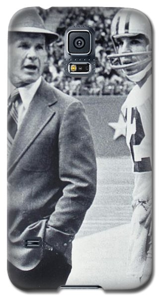 Dallas Cowboys Coach Tom Landry And Quarterback #12 Roger Staubach Galaxy S5 Case
