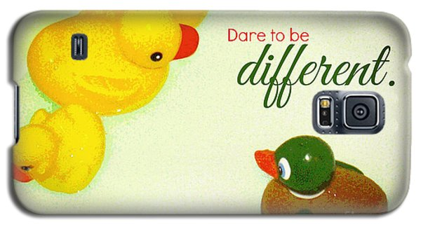 Galaxy S5 Case featuring the digital art Dare To Be Different by Valerie Reeves