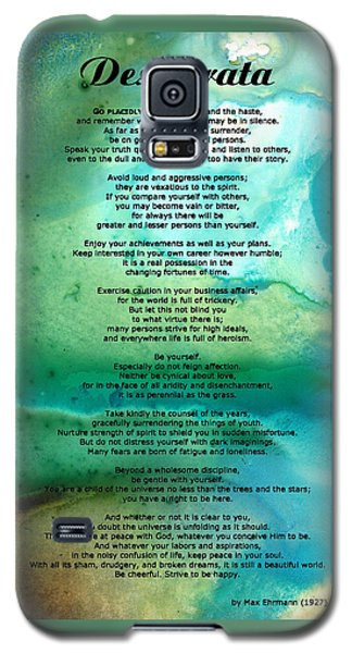 Desiderata 2 - Words Of Wisdom Galaxy S5 Case