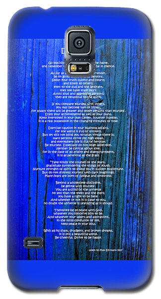 Desiderata On Blue Galaxy S5 Case