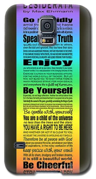 Desiderata - Subway Style - Rainbow Galaxy S5 Case by Ginny Gaura