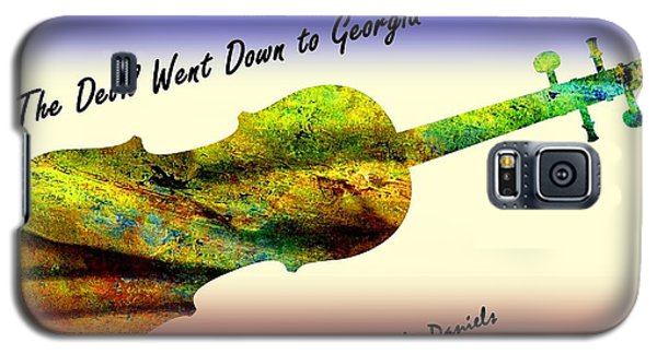 Devil Went Down To Georgia Daniels Fiddle  Galaxy S5 Case