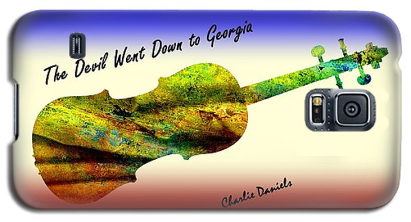 Devil Went Down To Georgia Daniels Fiddle  Galaxy S5 Case