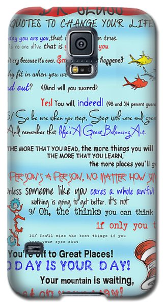 Dr Seuss - Quotes To Change Your Life Galaxy S5 Case