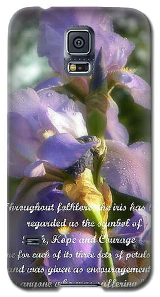 Galaxy S5 Case featuring the photograph Encouraging Iris by Michelle Frizzell-Thompson
