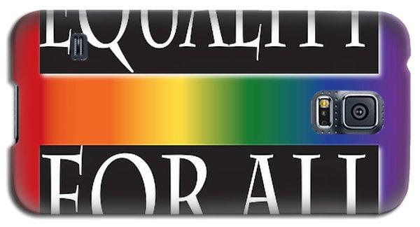 Equality Rainbow Galaxy S5 Case by Jamie Lynn