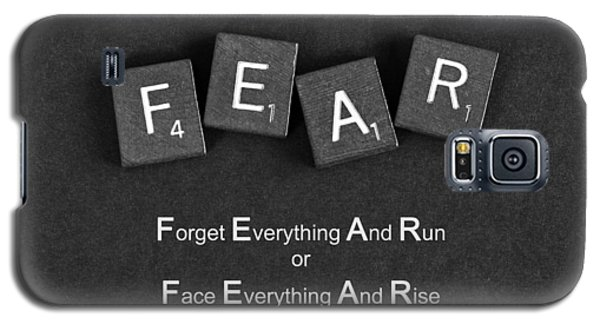 Fear Inspirational Quote Galaxy S5 Case by Barbara West