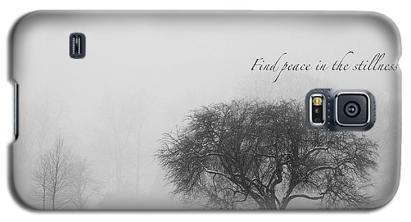 Find Peace In The Stillness Galaxy S5 Case