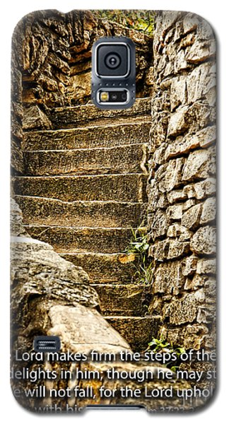 Firm Are The Steps Galaxy S5 Case by Lincoln Rogers