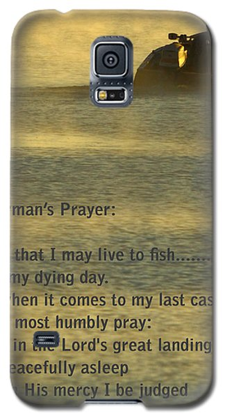 Fisherman's Prayer Galaxy S5 Case by Robert Frederick