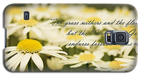 Flowers Wither But The Word Of God Endures Galaxy S5 Case