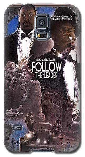 Follow The Leader Galaxy S5 Case