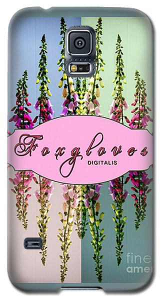 Galaxy S5 Case featuring the photograph Foxgloves Times 4 by Margaret Newcomb