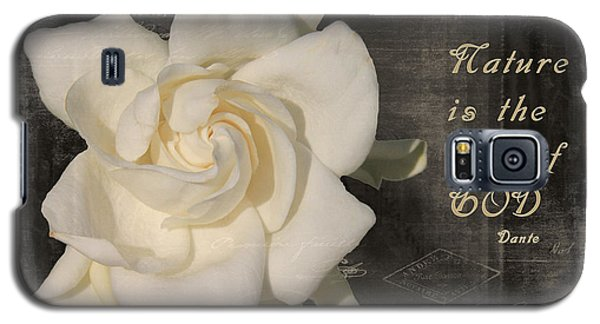 Gardenia And Quote Galaxy S5 Case by Rosalie Scanlon
