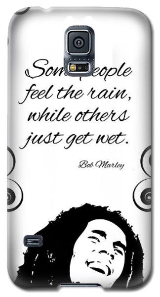 Get Wet Or Feel Rain Galaxy S5 Case