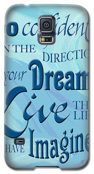 Go Confidently Galaxy S5 Case