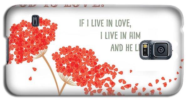 God Is Love. Galaxy S5 Case