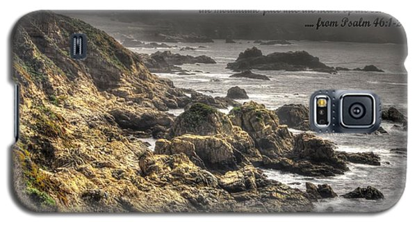 God - Our Refuge And Strength Though The Mountains Fall Into The Sea - From Psalm 46.1-2 - Big Sur Galaxy S5 Case by Michael Mazaika
