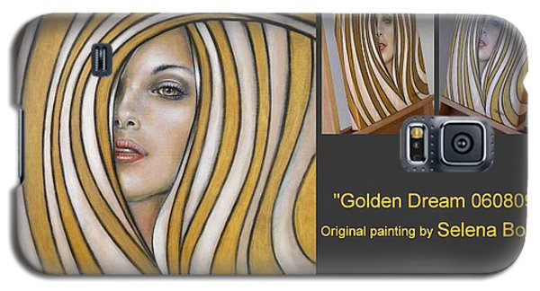 Galaxy S5 Case featuring the painting Golden Dream 060809 Comp by Selena Boron