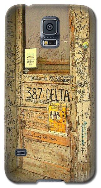 Graffiti Door - Ground Zero Blues Club Ms Delta Galaxy S5 Case