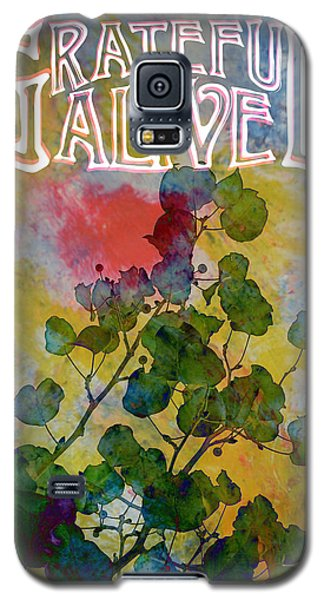 Galaxy S5 Case featuring the digital art Grateful Alive Art by John Fish