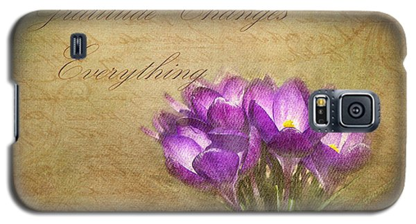 Gratitude Changes Everything Galaxy S5 Case by Kathi Mirto