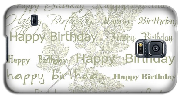 Galaxy S5 Case featuring the photograph Happy Birthday Card by Sandra Foster