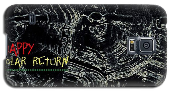 Galaxy S5 Case featuring the digital art Happy Solar Return 470 by Cleaster Cotton