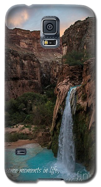 Havasu Falls With Quote Galaxy S5 Case
