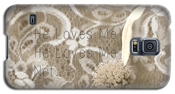 Galaxy S5 Case featuring the photograph He Loves Me by Lila Fisher-Wenzel