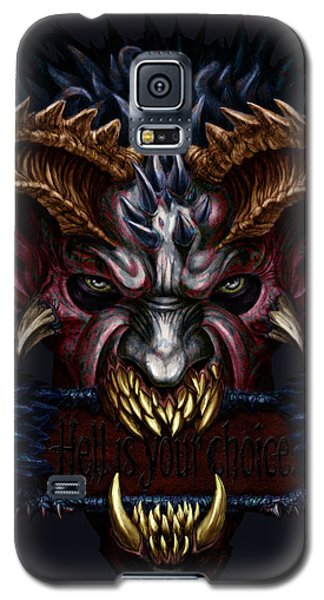 Hell Is Your Choice  Galaxy S5 Case
